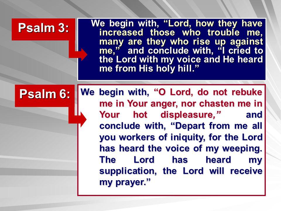 Psalm 3: Psalm 6: