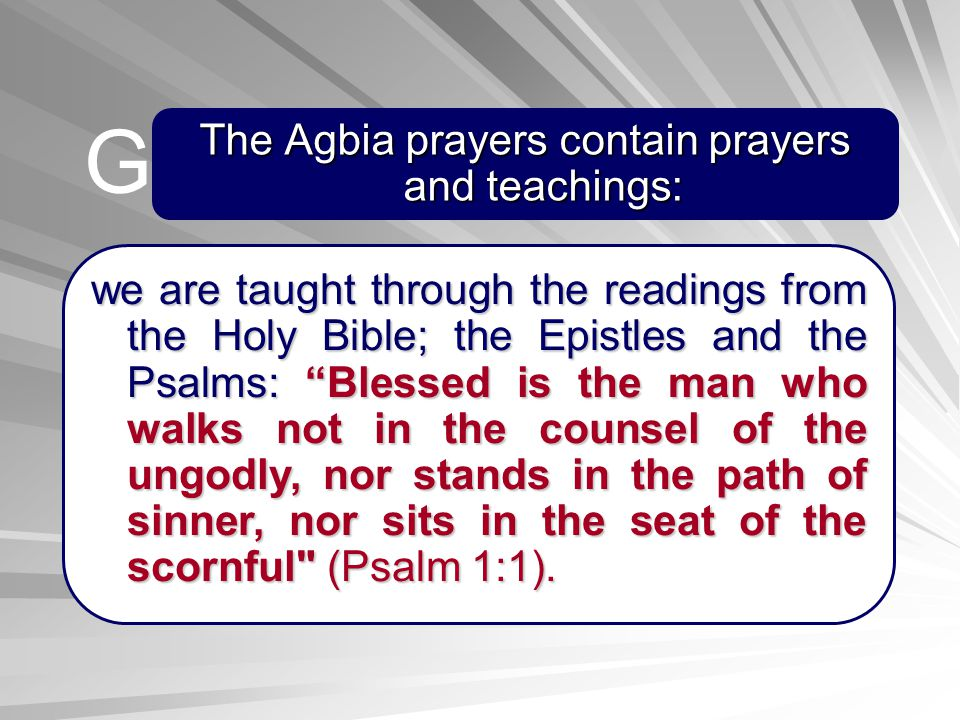 The Agbia prayers contain prayers and teachings: