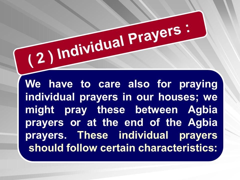 ( 2 ) Individual Prayers :