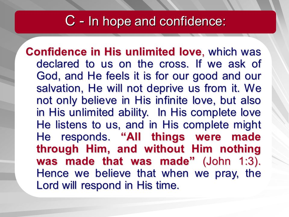 C - In hope and confidence: