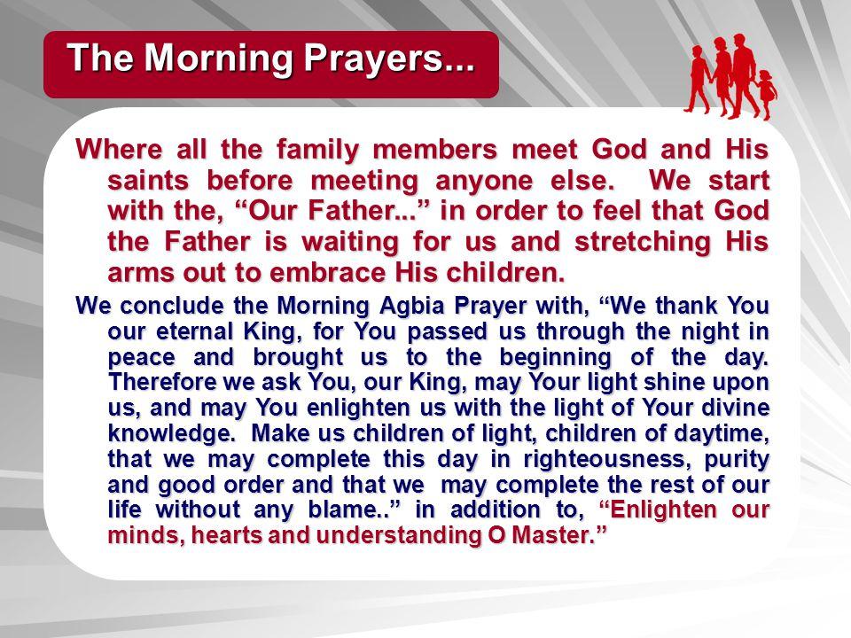 The Morning Prayers...