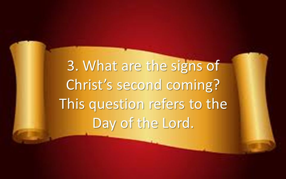 3. What are the signs of Christ's second coming