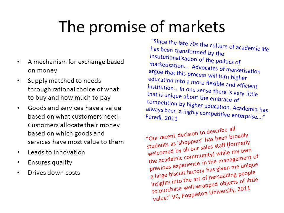 The promise of markets A mechanism for exchange based on money