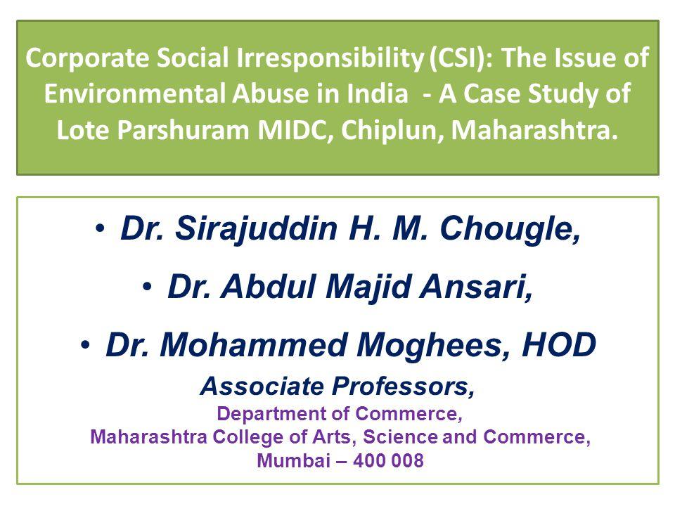 Dr. Sirajuddin H. M. Chougle, Dr. Abdul Majid Ansari,