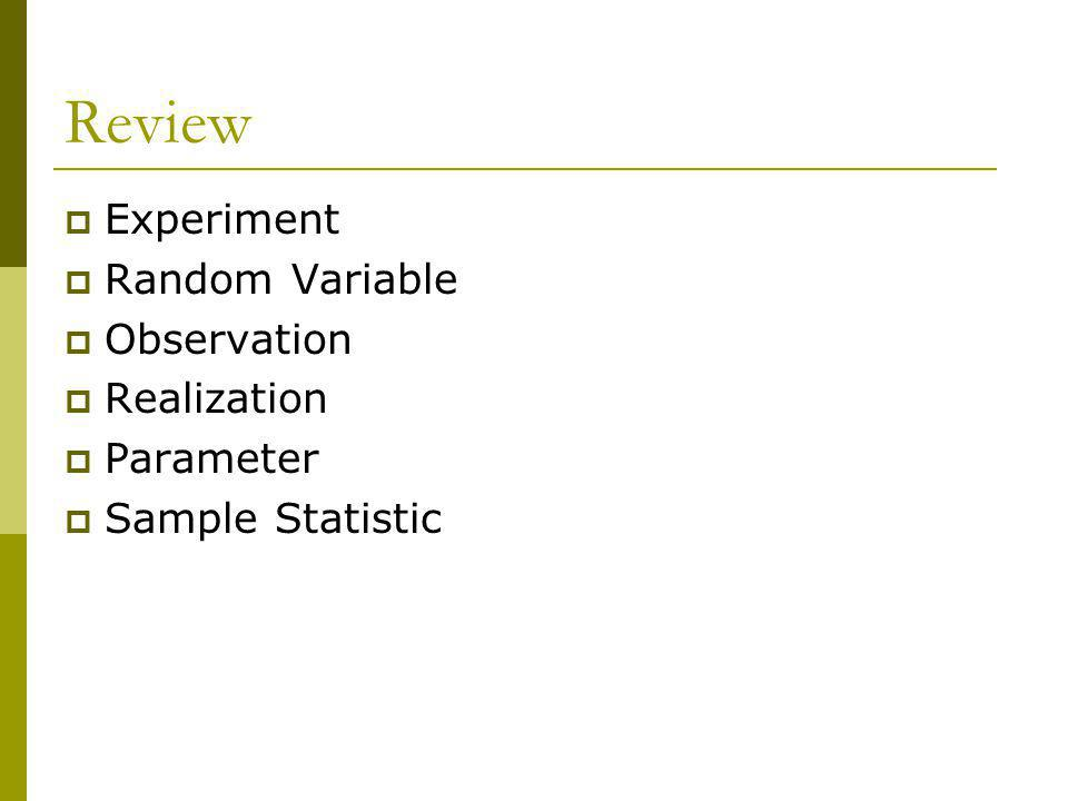 Review Experiment Random Variable Observation Realization Parameter