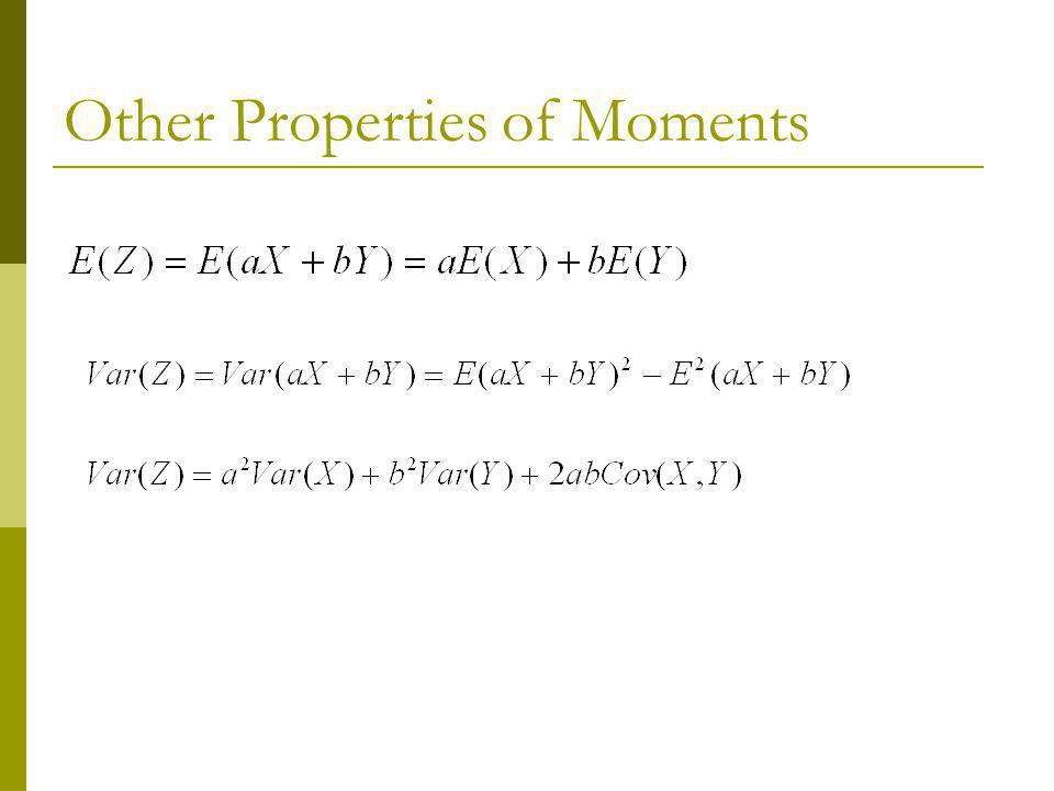 Other Properties of Moments