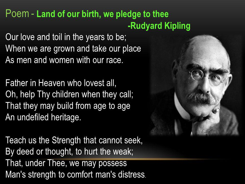 Poem - Land of our birth, we pledge to thee