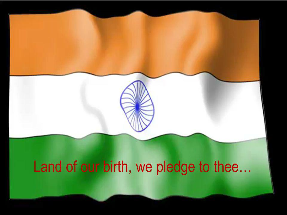 Land of our birth, we pledge to thee…