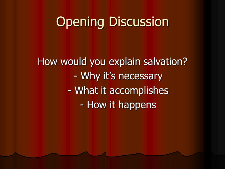 How would you explain salvation