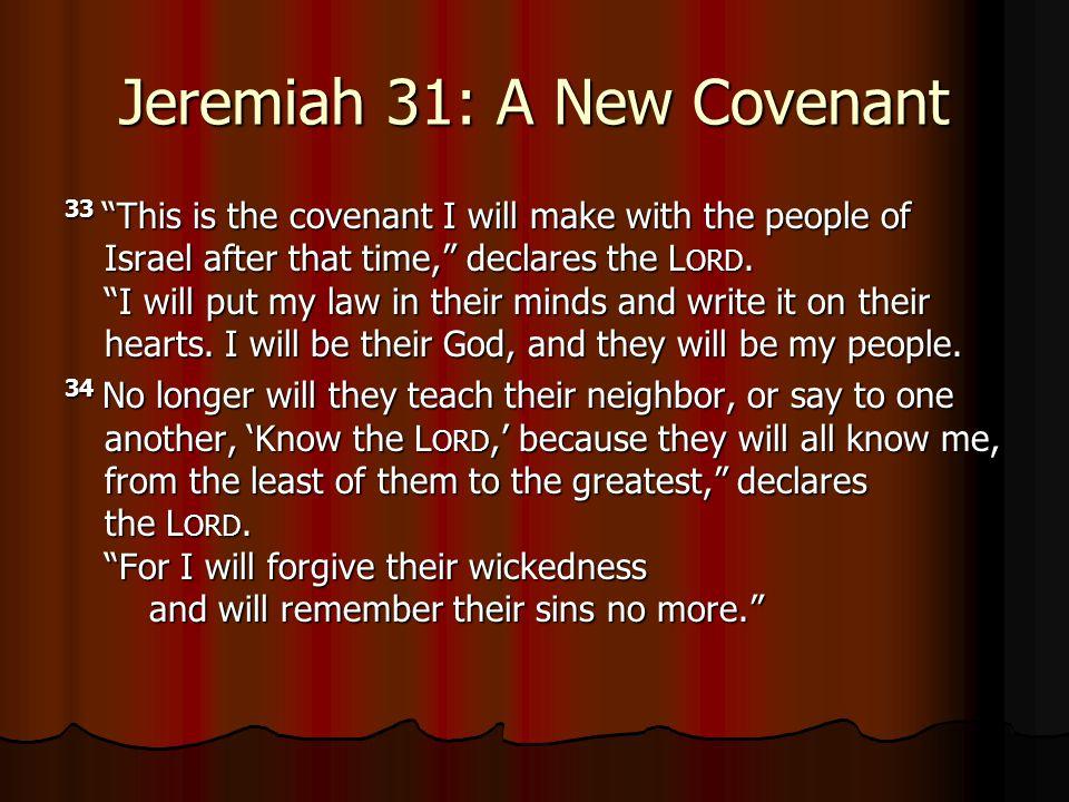 Jeremiah 31: A New Covenant