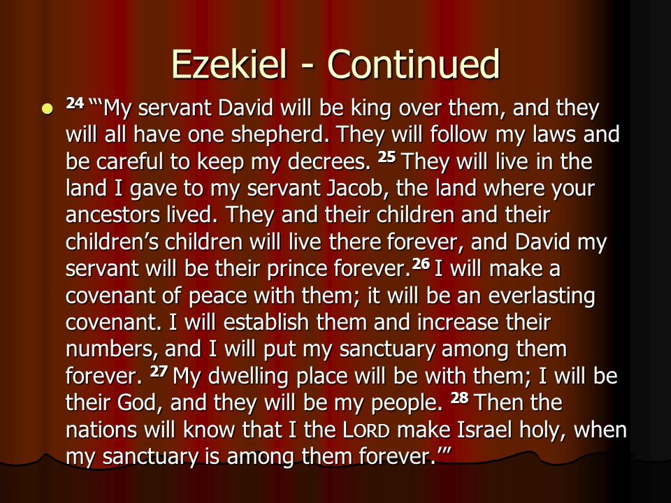 Ezekiel - Continued