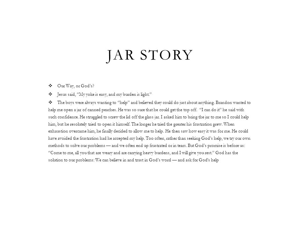 Jar story Our Way, or God's