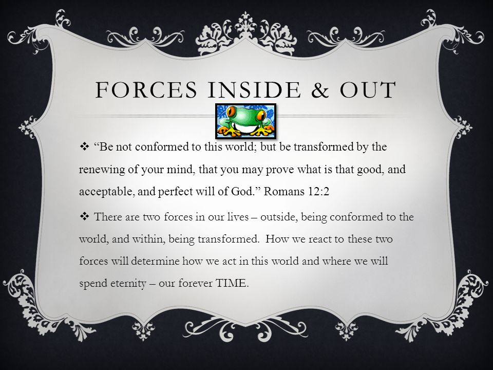 Forces inside & out