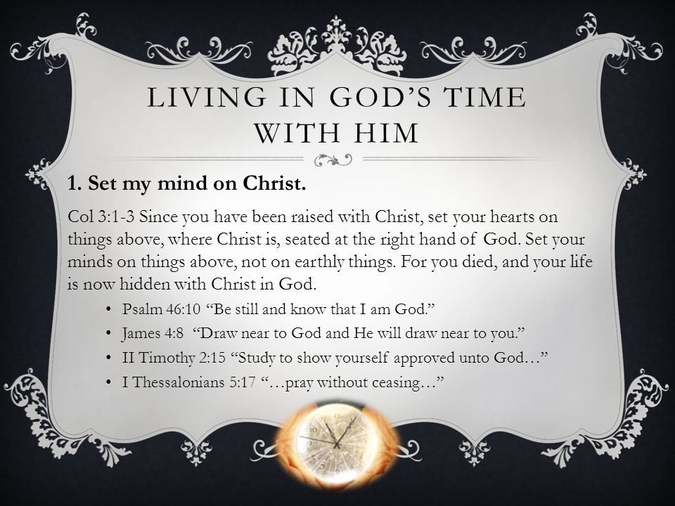 Living in god's time with Him