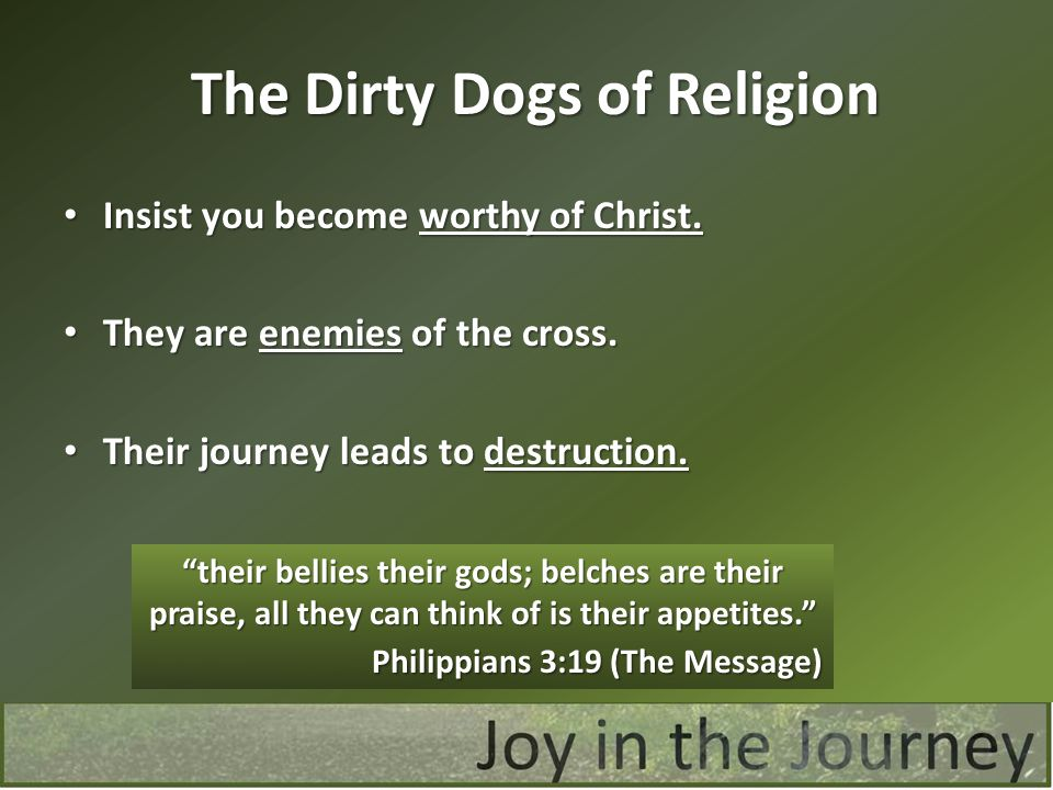 The Dirty Dogs of Religion