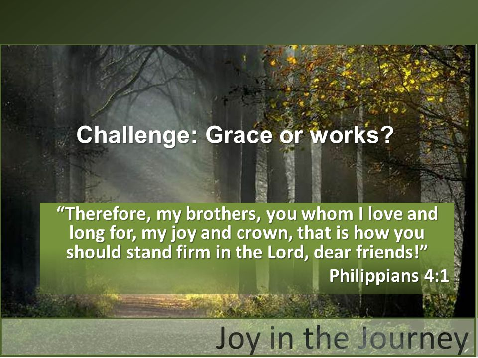 Challenge: Grace or works