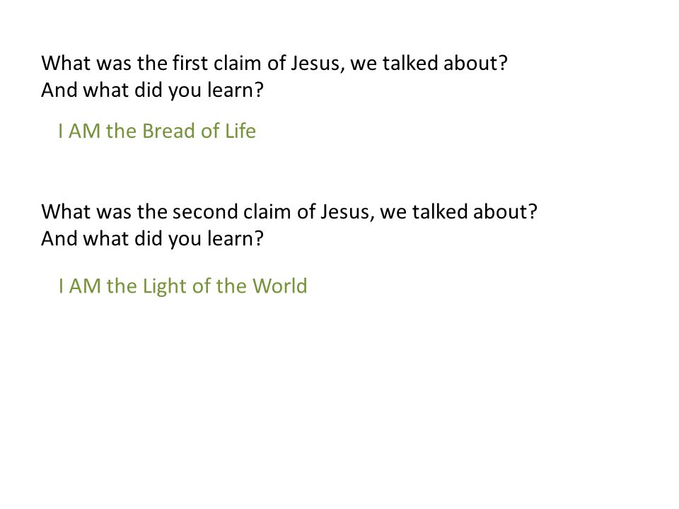 What was the first claim of Jesus, we talked about
