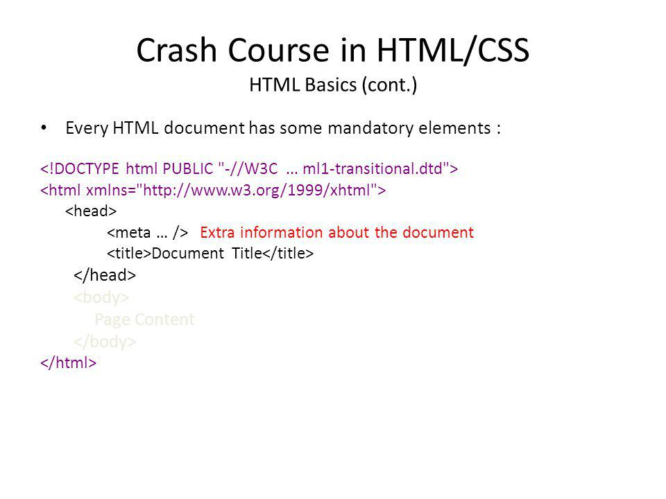Crash Course in HTML/CSS HTML Basics (cont.)