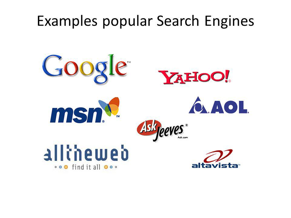 Examples popular Search Engines