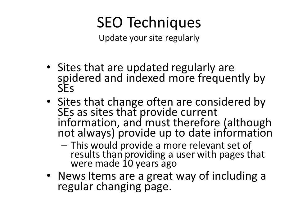 SEO Techniques Update your site regularly