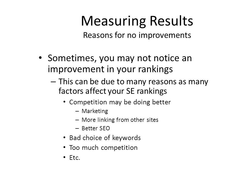 Measuring Results Reasons for no improvements