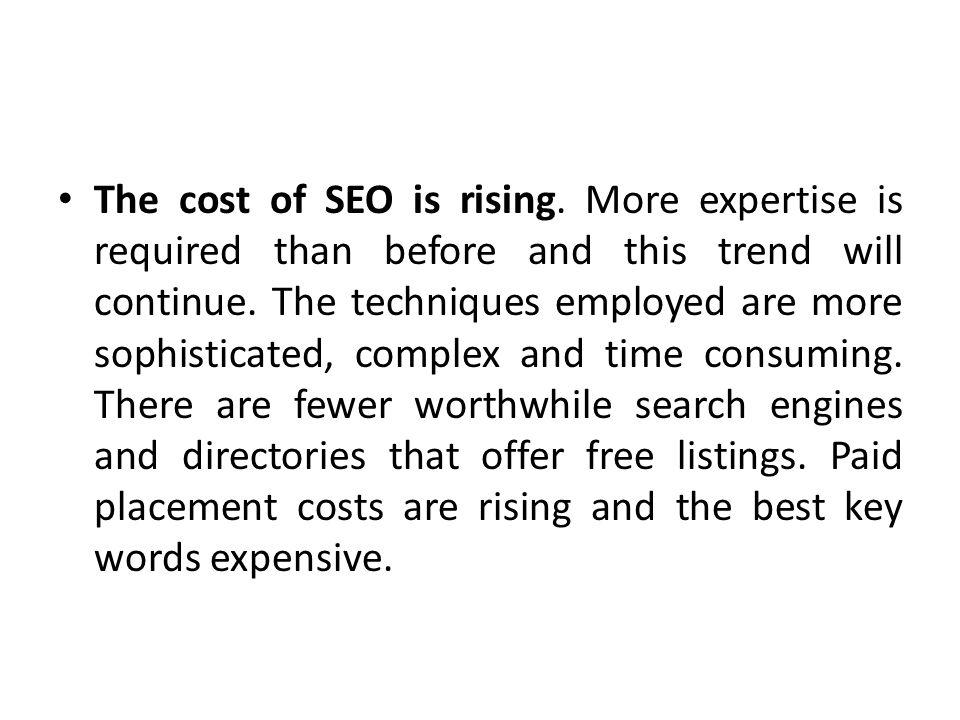 The cost of SEO is rising
