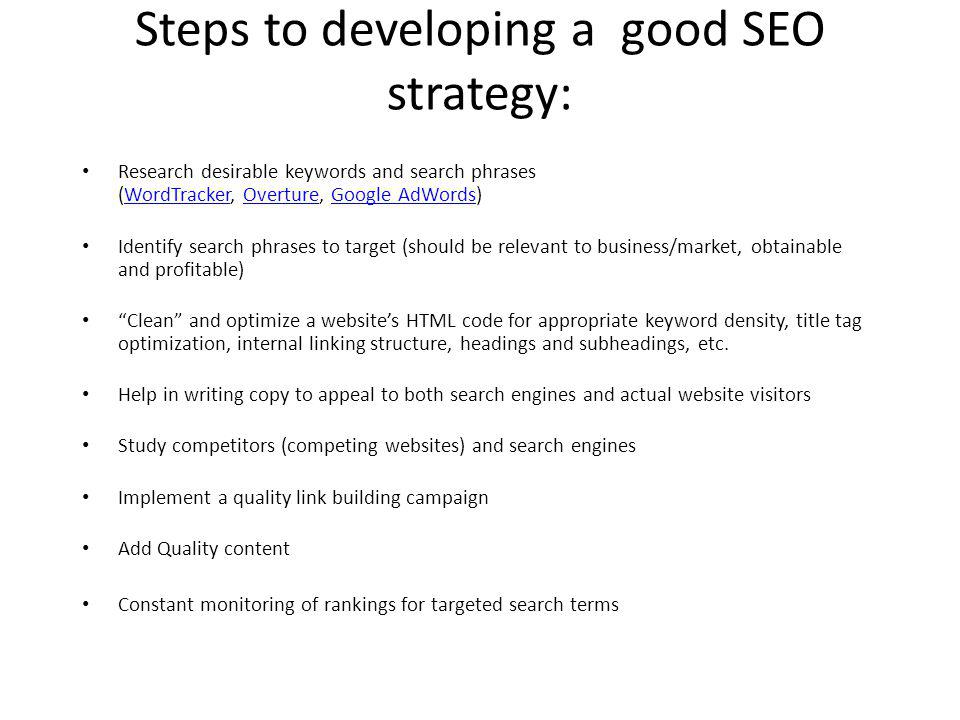 Steps to developing a good SEO strategy: