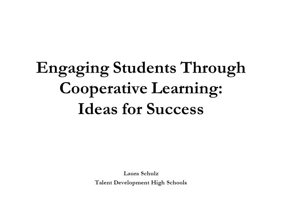 Engaging Students Through Cooperative Learning: Ideas for Success