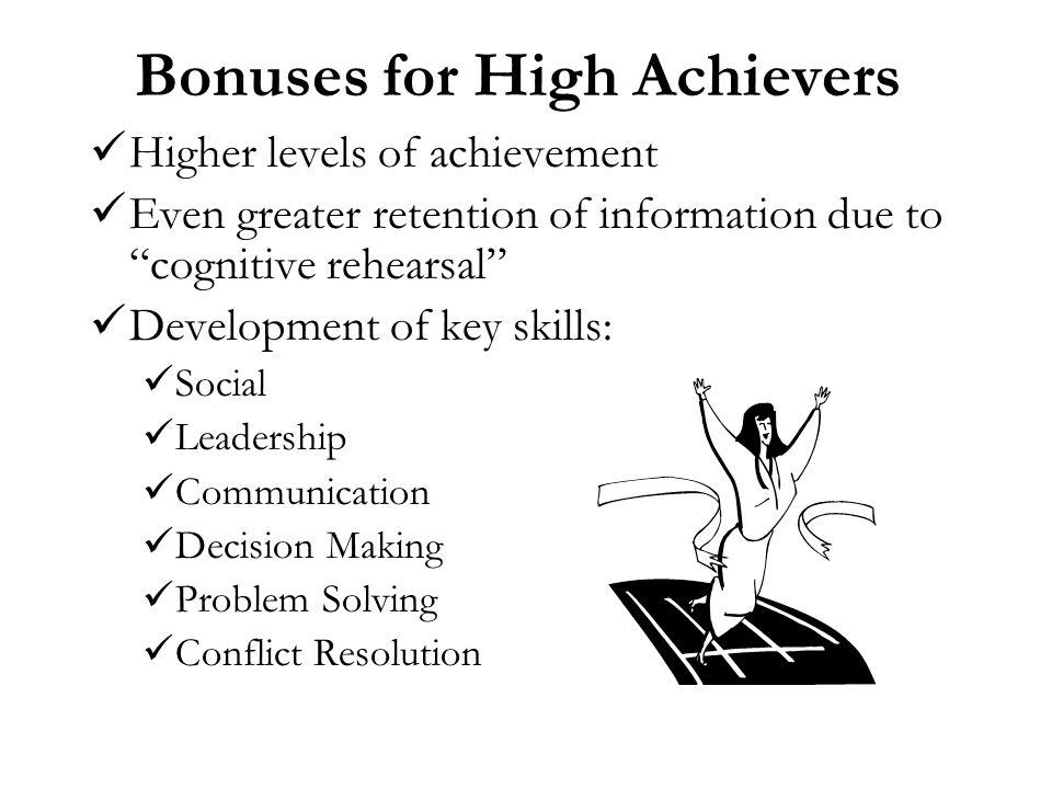 Bonuses for High Achievers
