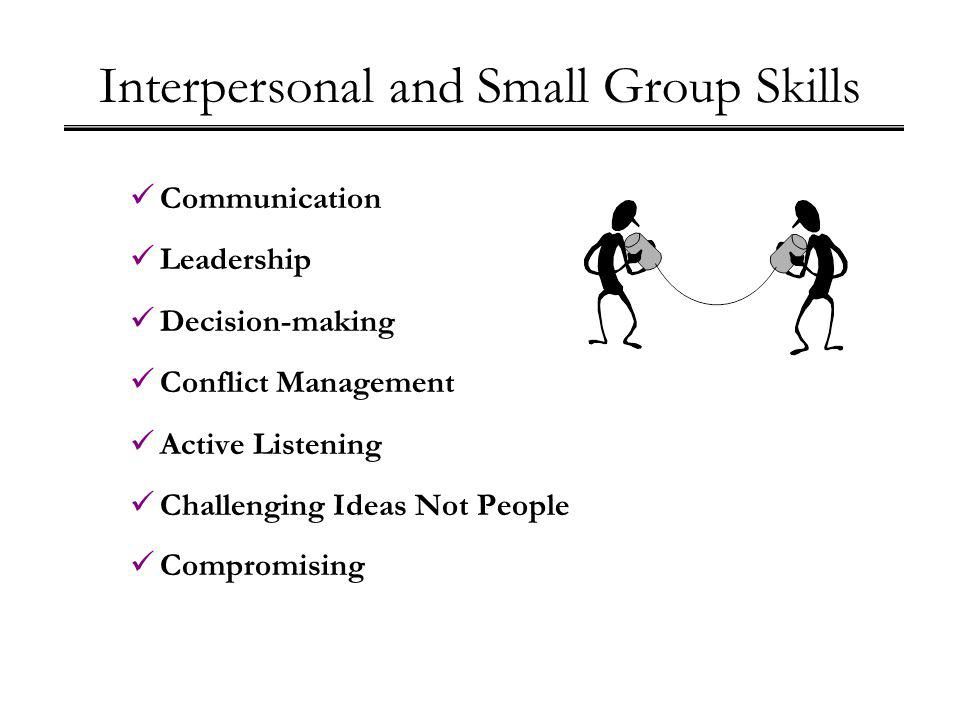 Interpersonal and Small Group Skills