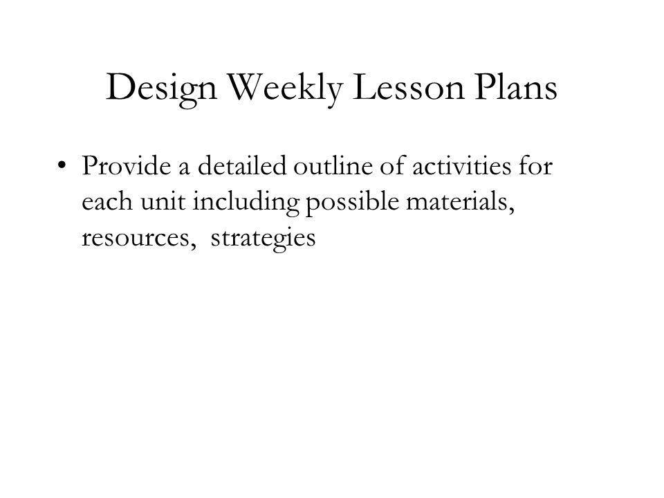 Design Weekly Lesson Plans