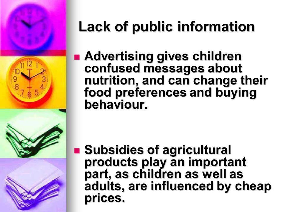 Lack of public information
