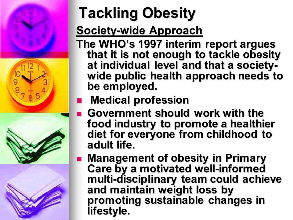 Tackling Obesity Society-wide Approach Medical profession