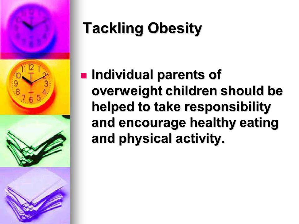 Tackling Obesity