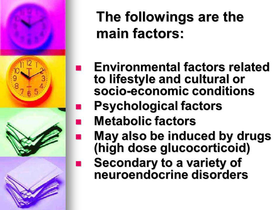 The followings are the main factors: