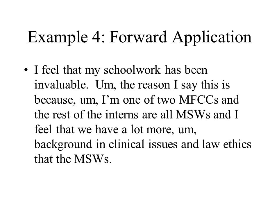 Example 4: Forward Application