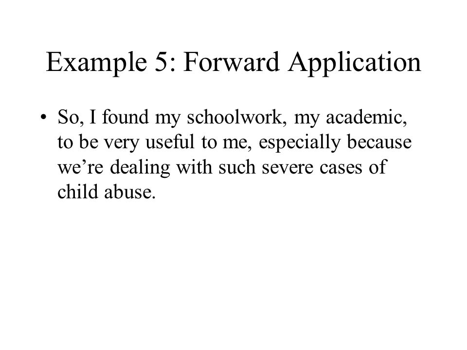 Example 5: Forward Application