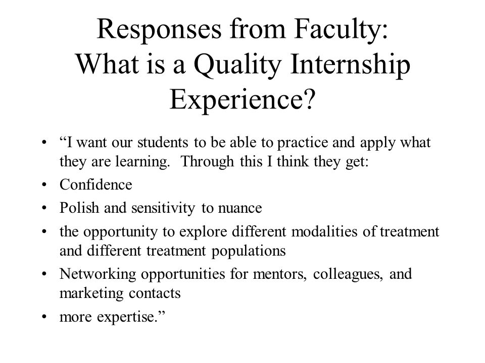 Responses from Faculty: What is a Quality Internship Experience