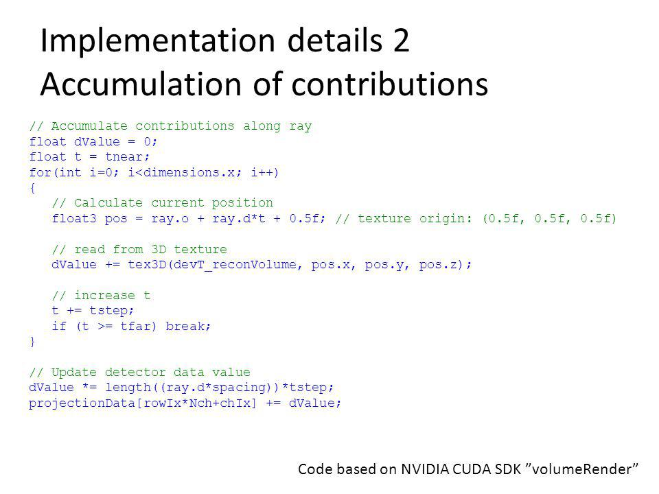 Implementation details 2 Accumulation of contributions