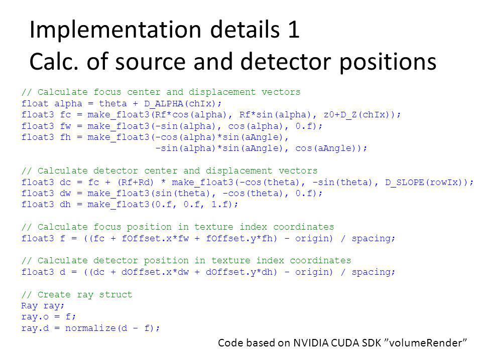 Implementation details 1 Calc. of source and detector positions