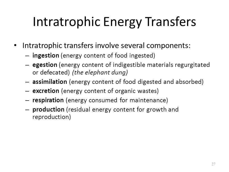 Intratrophic Energy Transfers