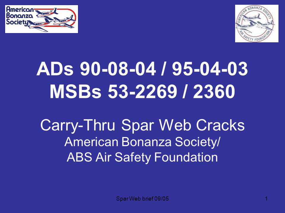ADs 90-08-04 / 95-04-03 MSBs 53-2269 / 2360 Carry-Thru Spar Web Cracks