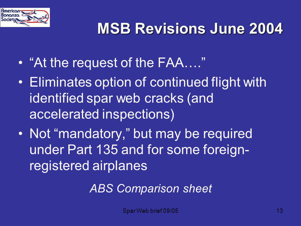 MSB Revisions June 2004 At the request of the FAA….