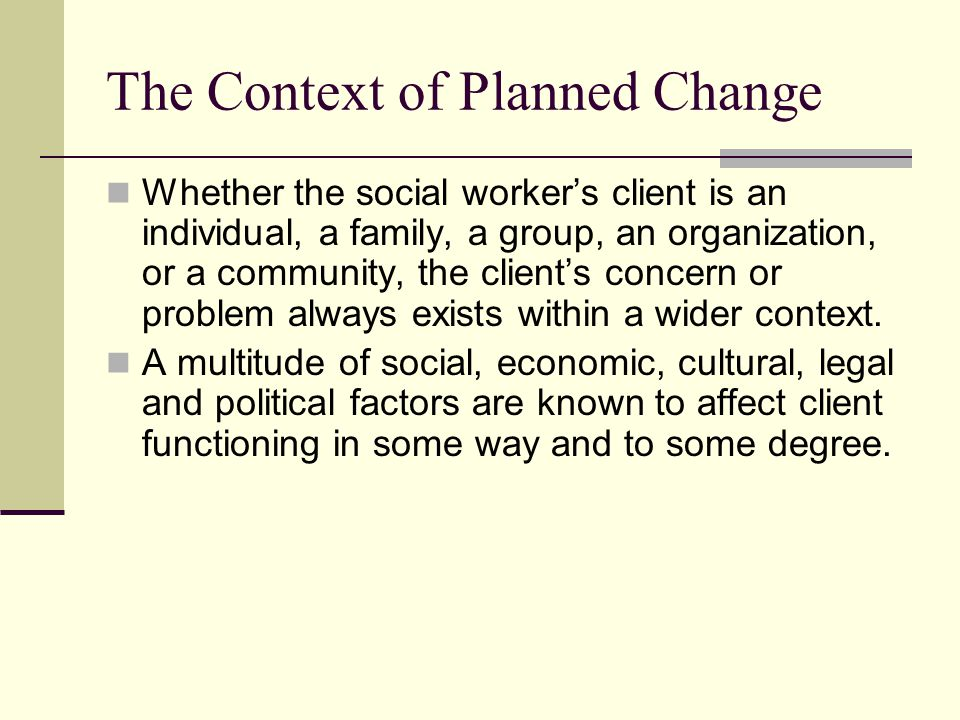 The Context of Planned Change