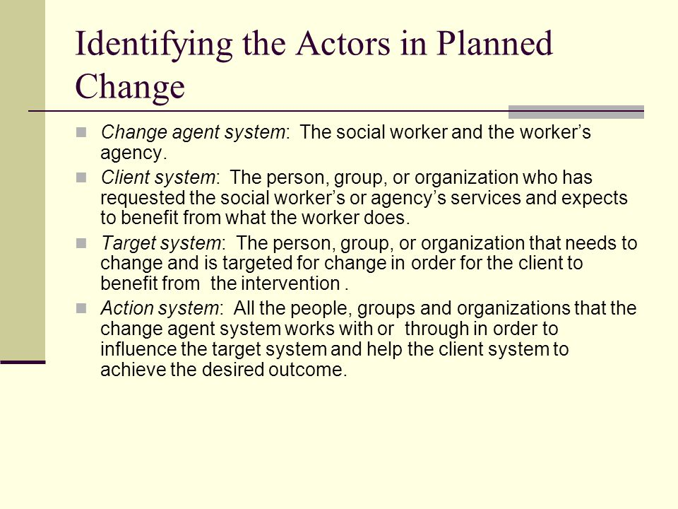 Identifying the Actors in Planned Change