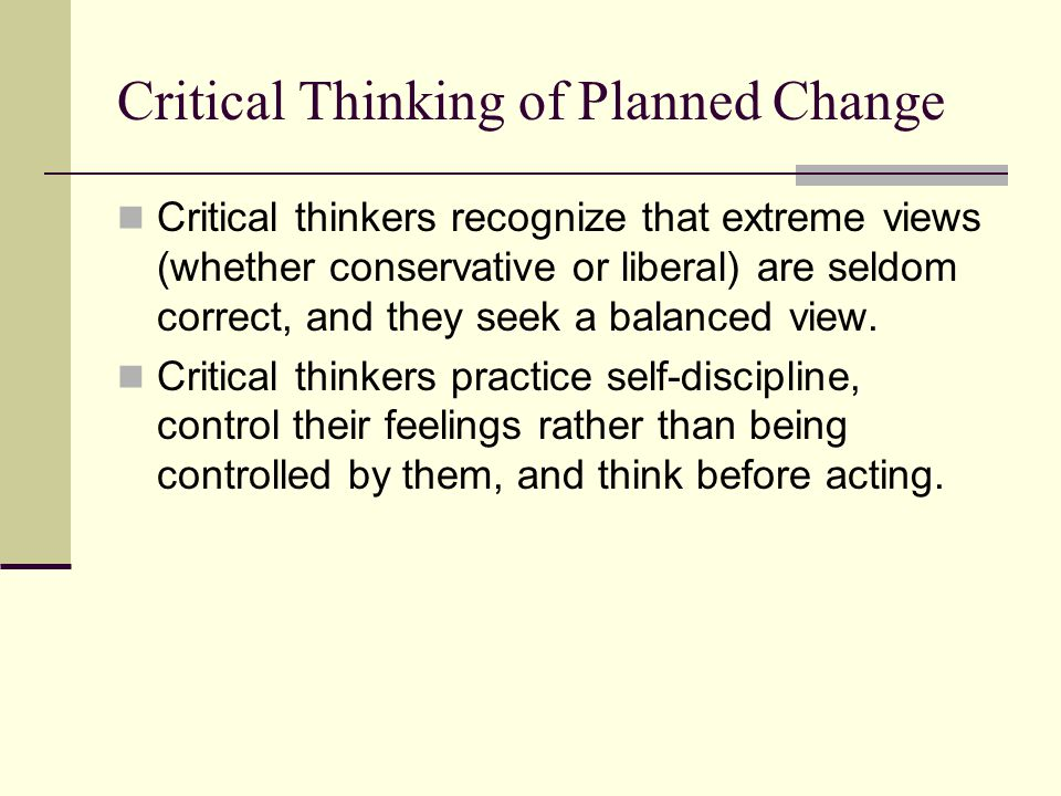 Critical Thinking of Planned Change