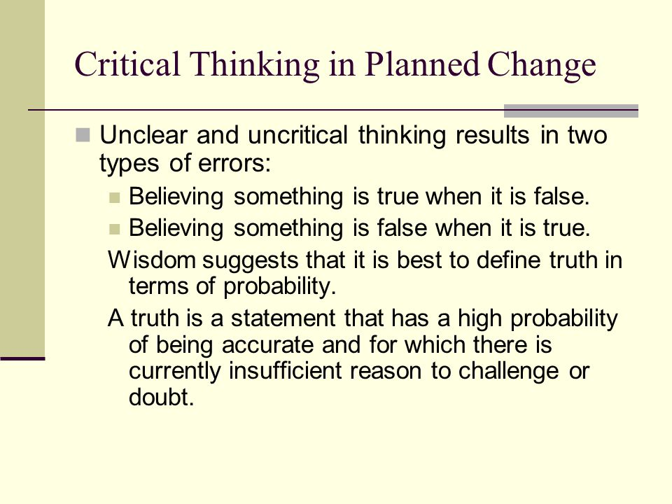 Critical Thinking in Planned Change