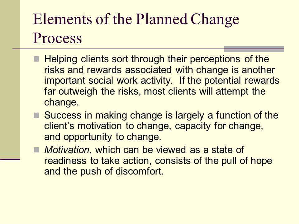 Elements of the Planned Change Process