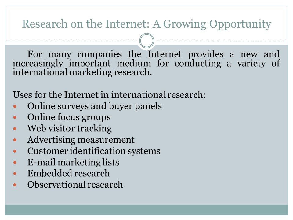 Research on the Internet: A Growing Opportunity