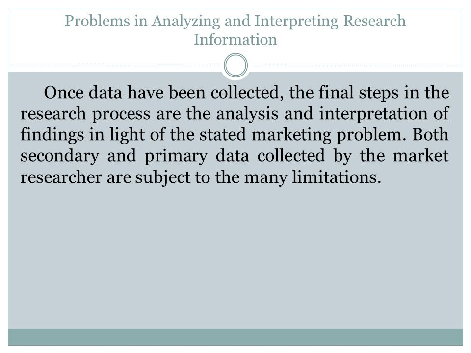 Problems in Analyzing and Interpreting Research Information